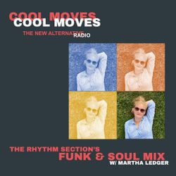 The Rhythm Section - Funk & Soul Mix w/ Martha Ledger