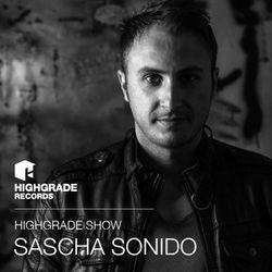 Highgrade Show - Sascha Sonido