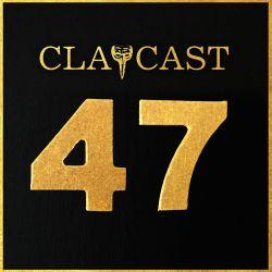 CLAPCAST #47