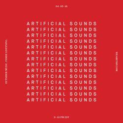 ARTIFICIAL SOUNDS - APRIL 5 - 2016