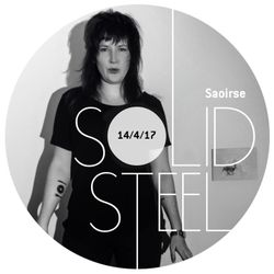 Solid Steel Radio Show 14/4/2017 Hour 1 - Saoirse