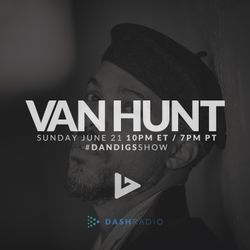 Show 035 - Special Guest: Van Hunt - New Thundercat, Chet Faker, Four Tet, Nicolay - 6.21.15