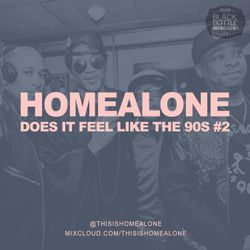 Does It Feel Like the 90s? Volume 2