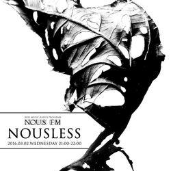 NOUS FM - NOUSLESS - 2016年3月2日放送分