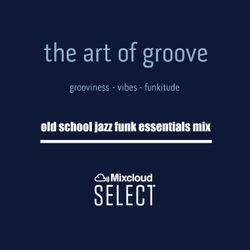 Old School Jazz Funk Essentilas - Select