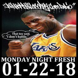 HipHopPhilosophy.com Radio - 01-22-18 - Monday Night Fresh