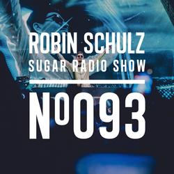 Robin Schulz | Sugar Radio 093