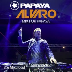 Alvaro - Mix for Papaya