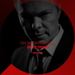 On Rotation: Episode 011 with Pete Tong