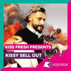 KISS Fresh :: Special guest DJ mix by Kissy Sell Out [2019]