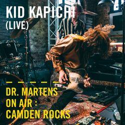 Kid Kapichi (Live)   Dr. Martens On Air : Camden Rocks