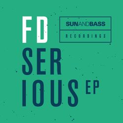 FD (Spearhead, Sun and Bass Recordings) @ Serious EP Promo Mix (24.03.2017)