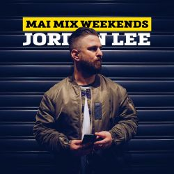 DJ Jordan Lee - Mai Mix Weekends Episode Nine - Old School R&B x New Jams