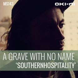 SOUTHERNHOSPITALITY by A Grave With No Name