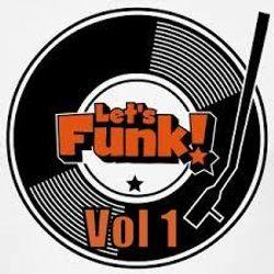 Let'S Funk !  Vol 1- Extended  & Rare Remixes
