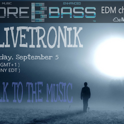 """OLIVETRONIK on MORE BASS """" Walk to the music """" 5septembre2016"""