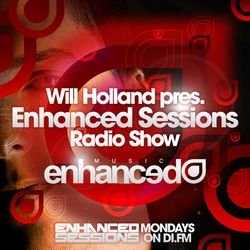 Enhanced Sessions #137 w/ Will Holland - Digitally Enhanced Vol. 5 Special