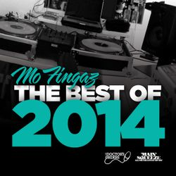 The Best of 2014 - Mixed by Mo Fingaz