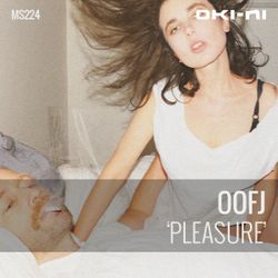 PLEASURE by OOFJ