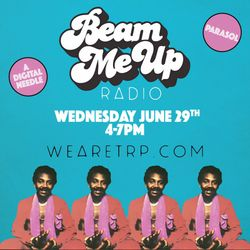 BEAM ME UP w PARASOL - JUNE 29 - 2016