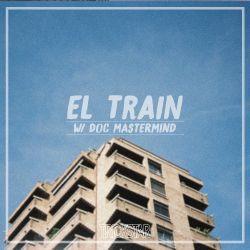 El. Train | Trickstar Radio| Show #005 W/ DOC Mastermind
