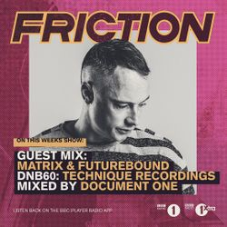 Matrix & Futurebound - Guest Mix for Friction on BBC Radio 1 (Jan. 2017)