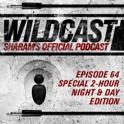 "Sharam's ""Wildcast"" Episode 64 - 2 Hour Night & Day Edition"