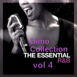 The Essential R&B  Vol 4 '' Back To Old School''