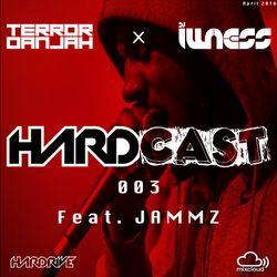Hardcast 003 - April 2016 - Terror Danjah & Illness ft Jammz