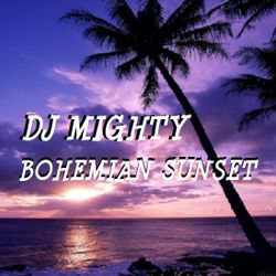 DJ Mighty - Bohemian Sunset