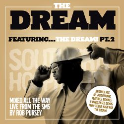 The Dream Featuring…The Dream Pt. 2 - Mixed By Rob Pursey