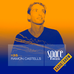 Ramon Castells at Ibiza Calling - September 2014 - Space Ibiza Radio Show #35