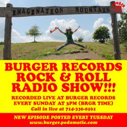 Burger Records Rock n Roll Radio Show - Season 2 - Episode 3