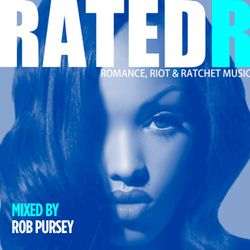 Rated R - Winter Mix - Mixed Live By Rob Pursey