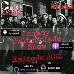 The Johnny Switchblade Show #206
