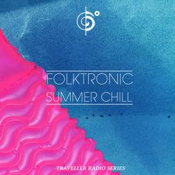 Six Degrees Traveler - Episode 310 Folktronic Summer Chill