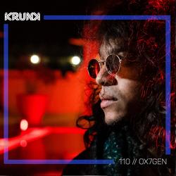 KRUNK Guest Mix 110 :: OX7GEN