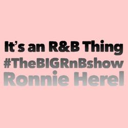 #TheBIGRnBShow – A Whollotta R&B BIGness – 14th June 2021 (No Ads)