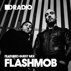 Defected In The House Radio - 20.1.14 - Guest Mix Flashmob