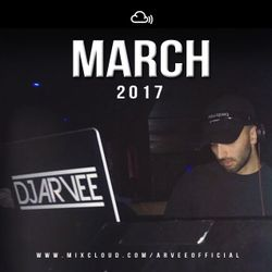 MARCH 2017 @DJARVEE