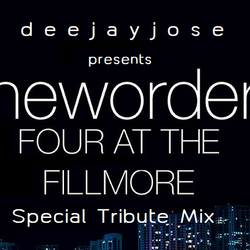 New Order @ Fillmore Tribute Mix by deejayjose