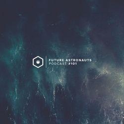 Future Astronauts Podcast #101 [22.04.18]