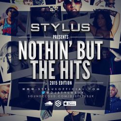 Stylus - Nothin' But The Hits - 2015 Edition