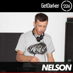 Nelson - GetDarker Podcast 226