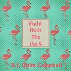 YACHT ROCK MIX Vol.4 By DJ CAMPBELL