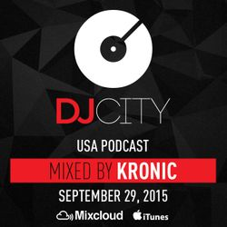Kronic - DJcity Podcast - Sept. 29, 2015