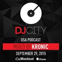 Kronic - DJcity Podcast - Sept. 29, 2015