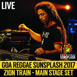 Zion Train ft. Brother Culture & Bawari Basanti - Goa Sunsplash 2017 - Full Main Stage Set (LIVE)