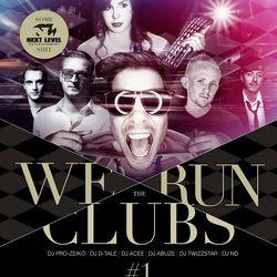 We Run The Clubs (Mini-Mix)