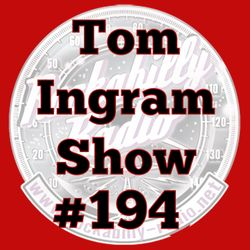 Tom Ingram Show #194